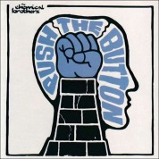 The Chemical Brothers: Push The Button - Plak