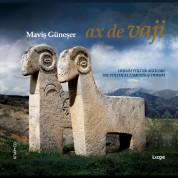 Maviş Güneşer: Ax De Vaji / Dersim Politik Ağıtları (CD+Kitap) - CD