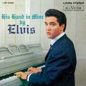 Elvis Presley: His Hand In Mine - Plak