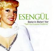Esengül: Beterin Beteri Var - CD