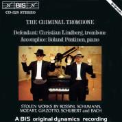 Christian Lindberg, Roland Pöntinen: The Criminal Trombone - CD