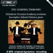 Christian Lindberg, Roland Pöntinen: The Criminal Trombone - CD