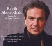 Rabih Abou-Khalil: Trouble in Jerusalem - CD