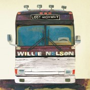 Willie Nelson: Lost Highway - CD