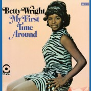 Betty Wright: My First Time Around - Plak