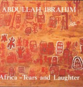 Abdullah Ibrahim: Africa - Tears And Laughter - CD