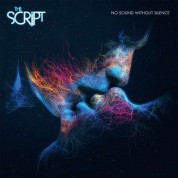 The Script: No Sound Without Silence - CD