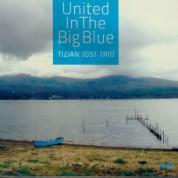 Tizian Jost: United In The Big Blue - CD