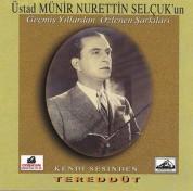 Münir Nurettin Selçuk: Tereddüt - CD