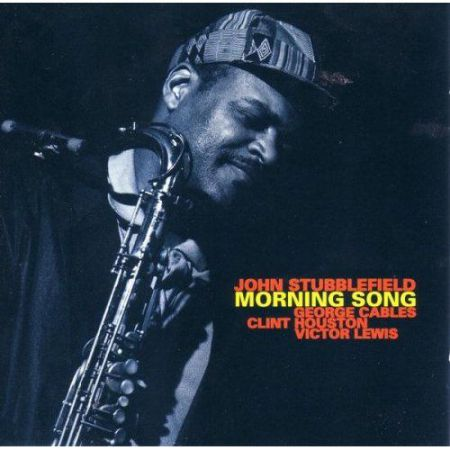 John Stubblefield: Morning Song - CD