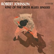 Robert Johnson: King Of The Delta Blues Singers Vol.1 - Plak