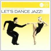 Çeşitli Sanatçılar: Let's Dance Jazz! - CD