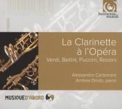 Allessandro Carbonare, Andrea Dindo: Alessandro Carbonare - La Clarinette a L'Opera - CD