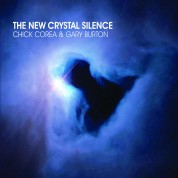 Chick Corea, Gary Burton: The New Crystal Silence - CD