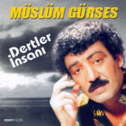 Müslüm Gürses: Dertler İnsanı - CD