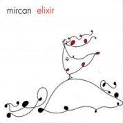 Mircan: Elixir - CD