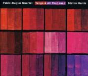 Pablo Ziegler: Tango & All That Jazz - Live - CD