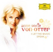 Anne Sofie Von Otter - I Let The Music Speak - CD