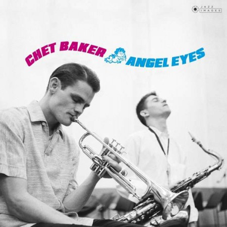 Chet Baker: Angel Eyes - Plak