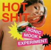 Çeşitli Sanatçılar: Sonic Mook Experiment 3 - Hot Shit - CD