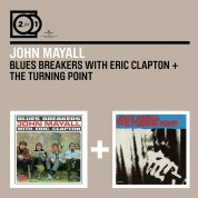 John Mayall: Bluesbreakers With Eric Clapton / Turning Point - CD