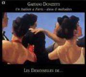 Les Demoiselles de: Gaetano Donizetti & Un Italien a Paris - duos & melodies - CD