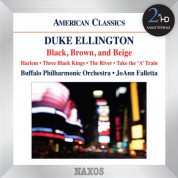 Buffalo Philharmonic Orchestra, JoAnn Falletta: Ellington: Black, Brown and Beige - CD