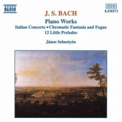 Bach, J.S.: Italian Concerto / Chromatic Fantasia and Fugue / 12 Little Preludes - CD