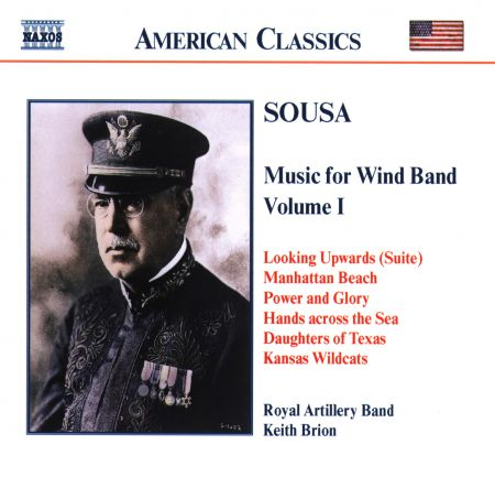 Keith Brion: Sousa, J.P.: Music for Wind Band, Vol.  1 - CD