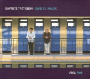 Baptiste Trotignon: Fool Time - CD
