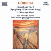 Zofia Kilanowicz, Polish National Radio Symphony Orchestra, Antoni Wit: Górecki: Symphony No. 3 - 3 Olden Style Pieces - CD