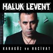 Haluk Levent: Karagöz Ve Hacivat - CD