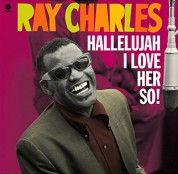Ray Charles: Hallelujah I Love Her So ! - Plak