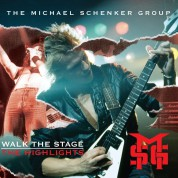 The Michael Schenker Group: Walk The Stage ''The Highlights' - CD
