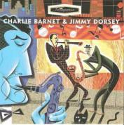 Charlie Barnet, Jimmy Dorsey: Charlie Barnet & Jimmy Dorsey - CD