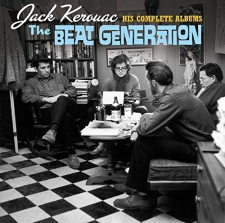 Jack Kerouac: His Complete Albums (The Beat Generation) - CD