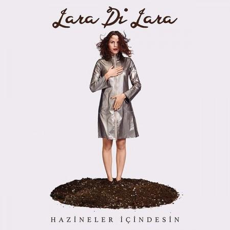Lara Di Lara: Hazineler İçindesin - CD
