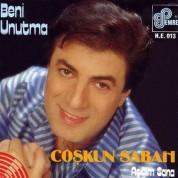 Coşkun Sabah: Beni Unutma / Aşığım Sana - CD