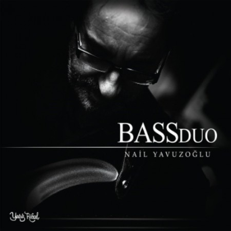 Nail Yavuzoğlu: Bass Duo - CD