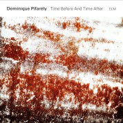 Dominique Pifarely: Time Before & Time After - CD