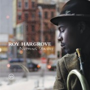 Roy Hargrove: Nothing Serious - CD