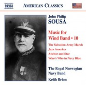 Keith Brion: Sousa: Music for Wind Band, Vol. 10 - CD