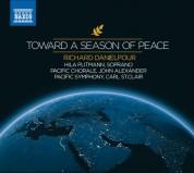 Pacific Chorale, Pacific Symphony Orchestra, Hila Plitmann, Carl St. Clair: Danielpour: Toward a Season of Peace - CD