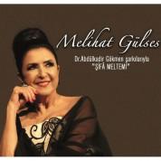 Melihat Gülses: Şifa Meltemi - - CD