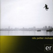 Nils Petter Molvaer: Er - CD