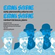 Reinbert de Leeuw: Satie: Early Pianoworks Vol. 1 - Plak