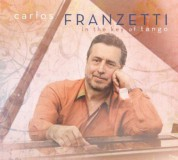 Carlos Franzetti: In the Key of Tango - CD