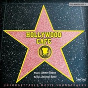 Ahmet Özden, Aslıhan Batur: Hollywood Cafe - CD