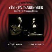Pınar Somakçı, Gülçin Yahya: Çinuçen Tanrıkorur Eserleri - CD