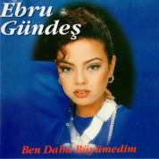 Ebru Gündeş: Ben Daha Büyümedim - CD